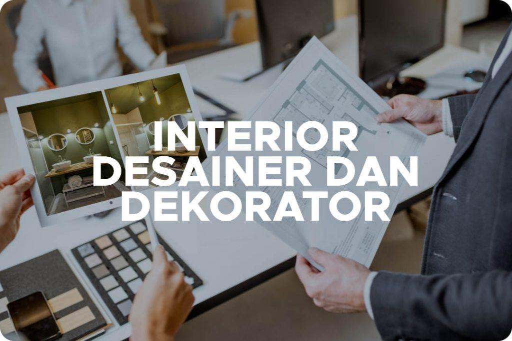INTERIOR Desainer dan Dekorator