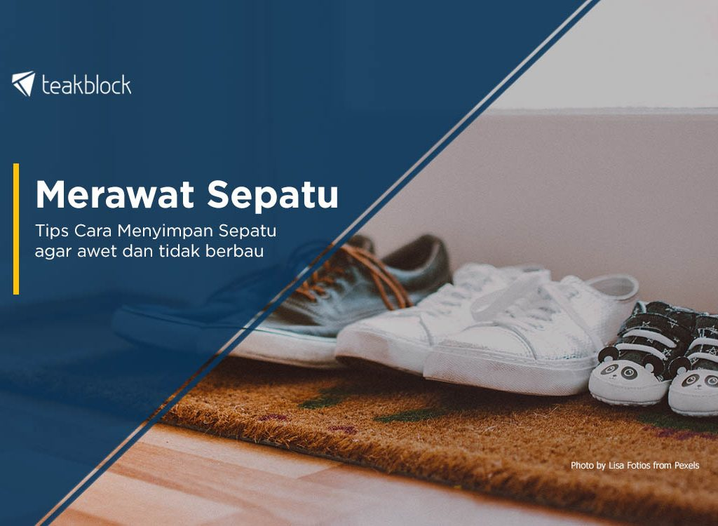 Tips Cara Menyimpan Sepatu